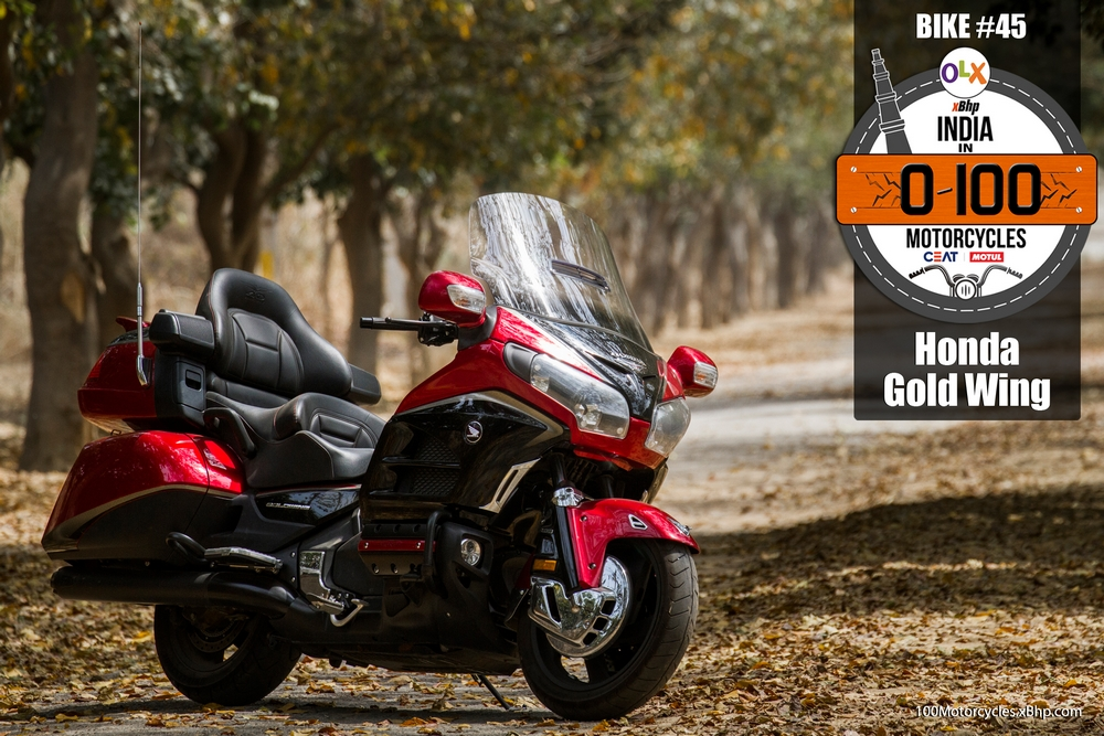 Bike #45: Honda Gold Wing - The Unmatched Luxury - xBhp Presents